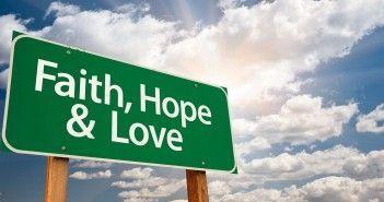 Creer y tener Fe Amor y Esperanza necesarios para alcanzar el Éxito